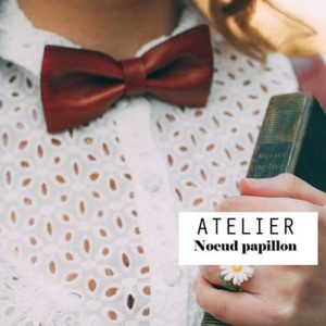Atelier DIY – Fabrication d'un noeud papillon